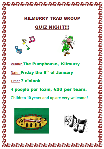 Quiz Night in Aid of Kilmurry Trad Group.