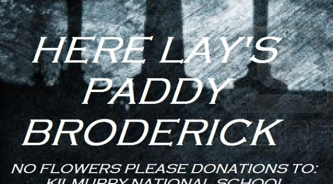 Here Lays Paddy Broderick