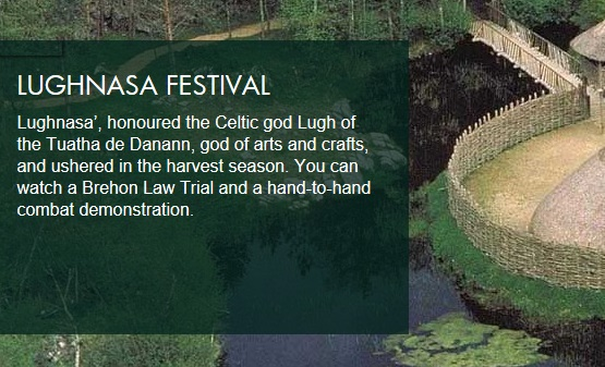 Lughnasa Festival in Craggaunowen August Bank Holiday Sunday and Monday 2014