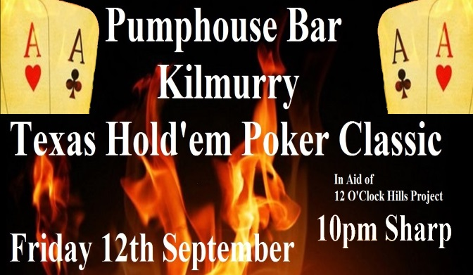 Poker Classic in Aid of 12 O'Clock Hills Project @ Pumphouse